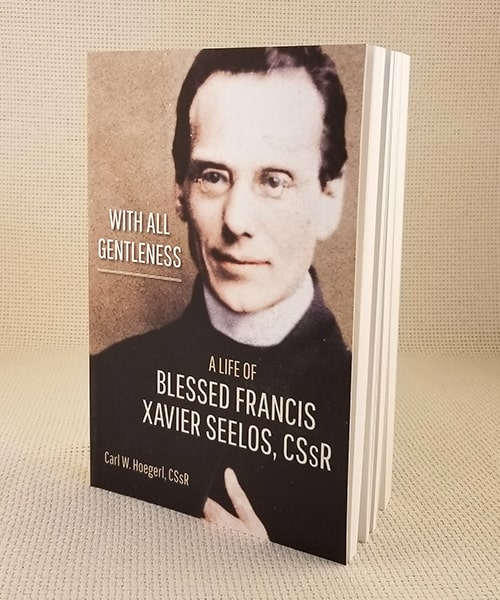 "Photo of ""With All Gentleness: A Life of Blessed Francis Xavier Seelos, C.Ss.R."" Book"