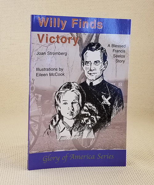 "Photo of ""Willy Finds Victory: A Blessed Francis Seelos Story"" Book"