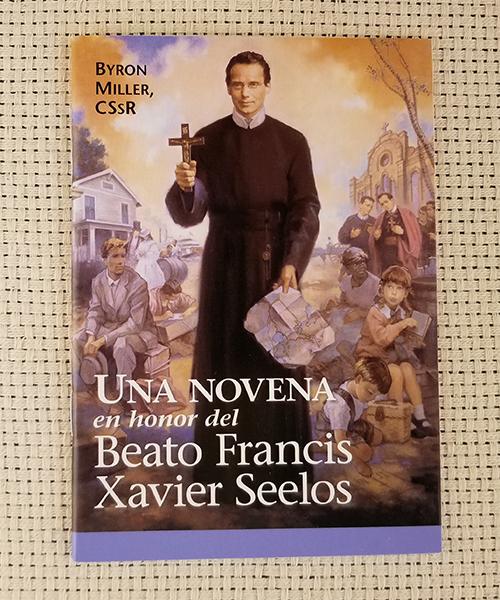 """Photo of """"Una Novena en Honor del Beato Francis Xavier Seelos"""" Novena"""
