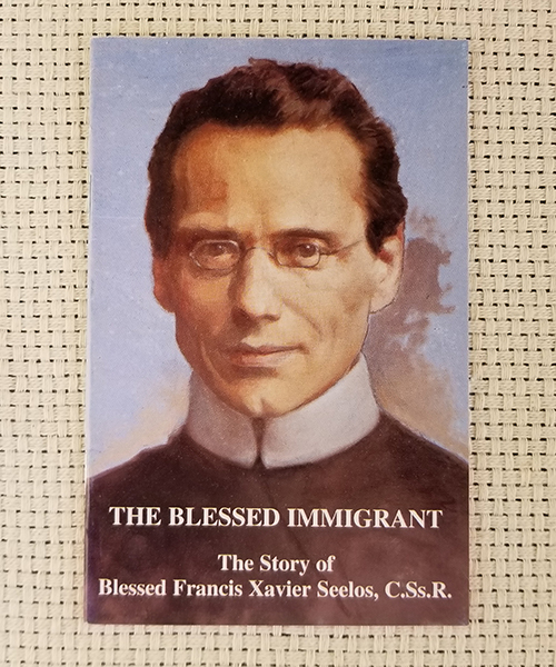 "Photo of ""The Blessed Immigrant: The Story of Blessed Francis Xavier Seelos, C.Ss.R."" Pamphlet"