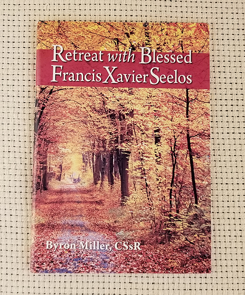 "Photo of ""Retreat with Blessed Francis Xavier Seelos"" Pamphlet"