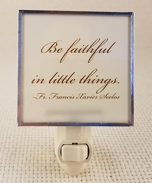 """Photo of """"Be Faithful"""" Nightlight"""