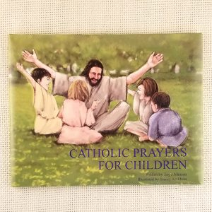 Catholic Prayers for Children book