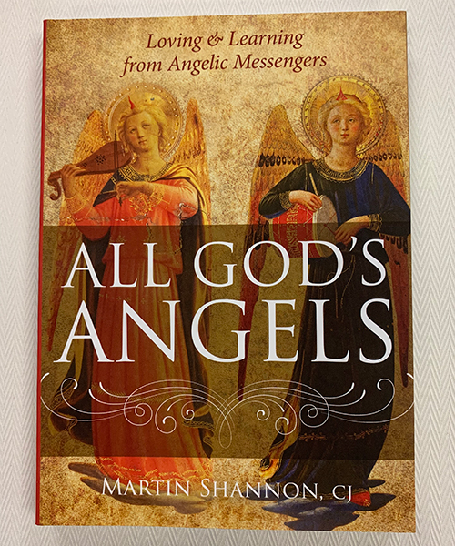 """""""All God's Angels: Loving and Learning from Angelic Messengers"""" Book"""