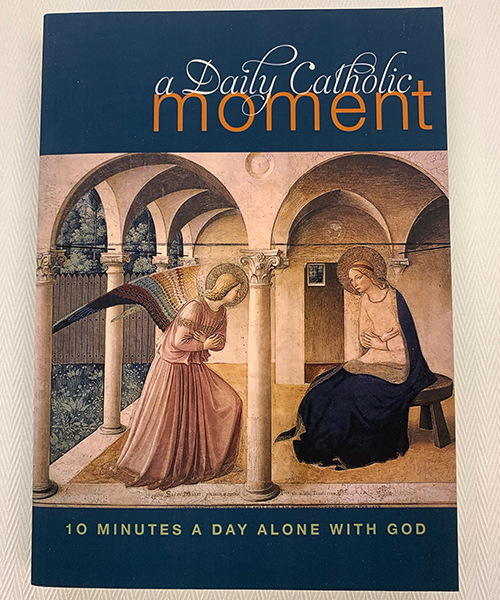 """Photo of """"A Daily Catholic Moment: Ten Minutes a Day Alone With God"""" Book"""