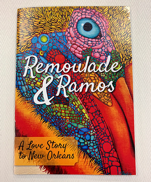 """Photo of """"Remoulade & Ramos: A Love Story to New Orleans"""" Book"""